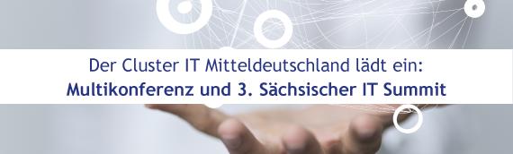 Multikonferenz und 3. Sächsischer IT Summit am 24.08.2017 in Leipzig