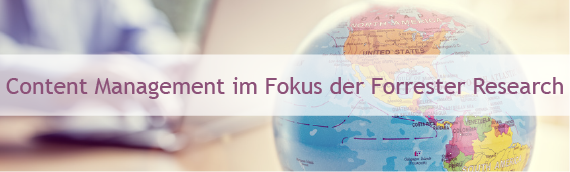 Content Management im Fokus der Forrester Research