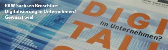 RKW Sachsen veröffentlicht Broschüre zur Digitalisierung im Unternehmen