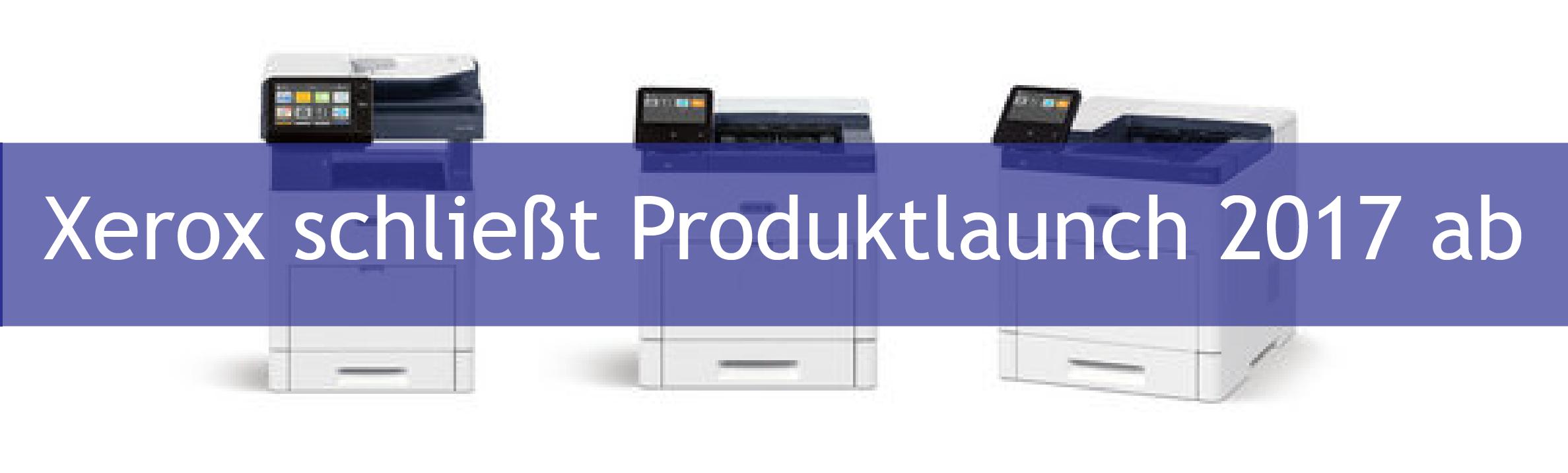 Xerox schließt Produktlaunch 2017 ab