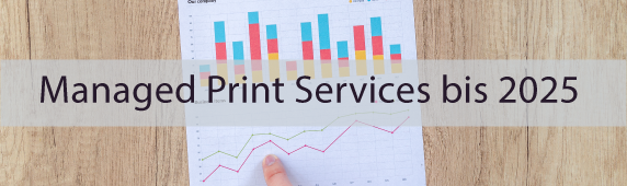 Managed Print Services bis 2025