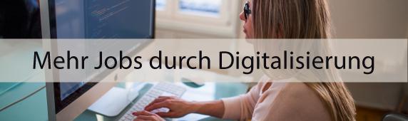 Mehr Jobs durch Digitalisierung