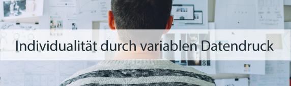 Individualität durch variablen Datendruck