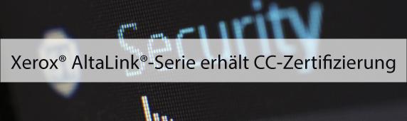 Xerox® AltaLink®-Serie erhält CC-Zertifizierung