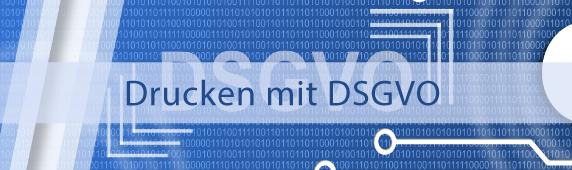 Drucken mit DSGVO