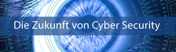 Die Zukunft von Cybersecurity