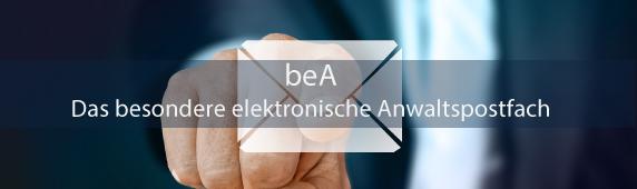 beA – das besondere elektronische Anwaltspostfach
