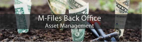 M-Files Back Office – Asset Management