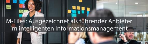 M-Files: Ausgezeichnet als führender Anbieter im intelligenten Informationsmanagement