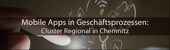Mobile Apps in Geschäftsprozessen: Cluster Regional in Chemnitz
