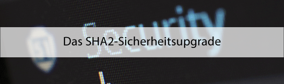 SHA2-Sicherheitsupgrade