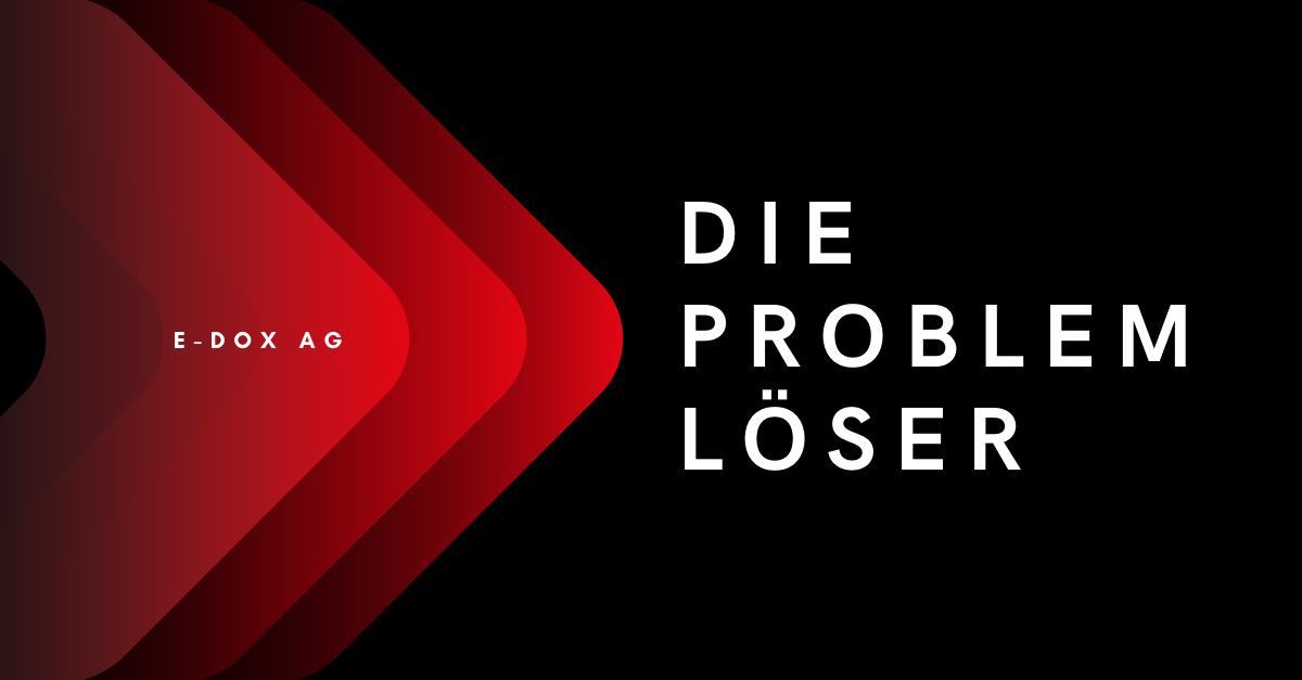 e-dox AG - Die Problemlöser