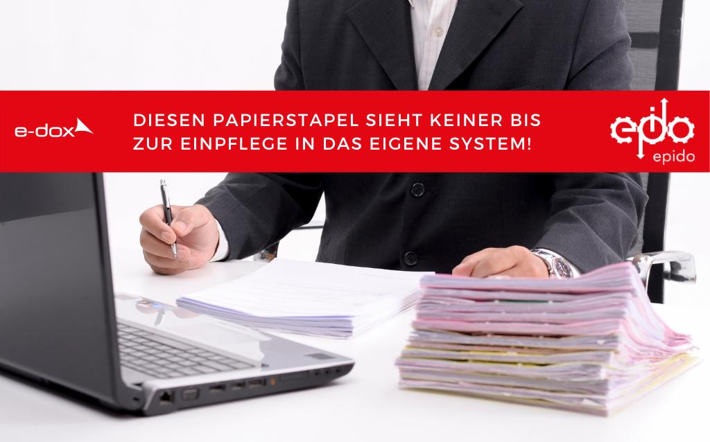 Diesen Papierstapel sieht keiner bis zur Einpflege in das eigene System!