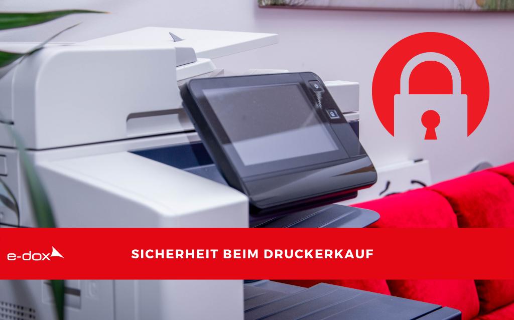 7 Tipps zur Sicherheit beim Druckerkauf